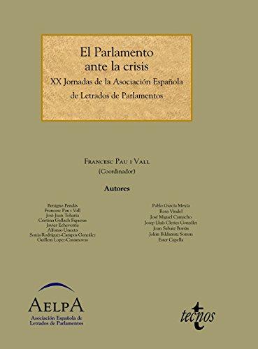 9788430962778: PARLAMENTO ANTE LA CRISIS, EL.(ESTADO Y SOCIEDAD)