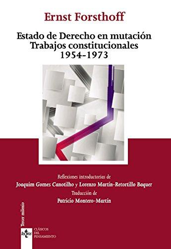 9788430962808: Estado De Derecho En Mutación Trabados Constitucionales. 1954 -1973 (Clásicos - Clásicos Del Pensamiento)