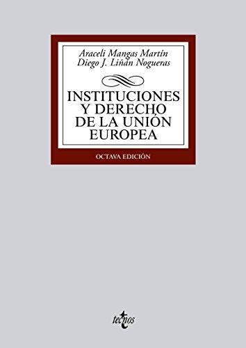 9788430963058: Instituciones y derecho de la Unión Europea / Institutions and Law of the European Union (Spanish Edition)
