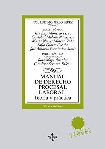 MANUAL DE DERECHO PROCESAL LABORAL: TEORÍA Y: José Luis Monereo
