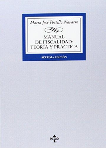 9788430963171: Manual de Fiscalidad / Manual for Taxation: Teoría Y Práctica (Spanish Edition)