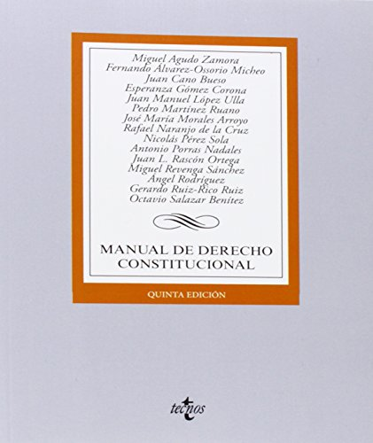 Manual de Derecho Constitucional / Manual of: Zamora, Miguel Agudo/