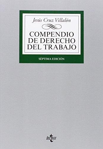 9788430963249: Compendio de Derecho del Trabajo (Derecho - Biblioteca Universitaria De Editorial Tecnos)