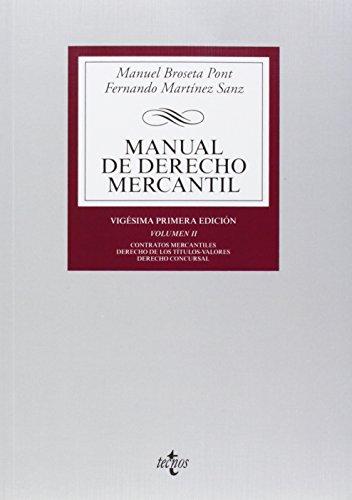 9788430963263: Manual de Derecho Mercantil / Manual of Commercial Law: Contratos mercantiles. Derecho de los títulos-valores. Derecho concursal / Commercial contracts. Law of securities. Insolvency (Spanish Edition)