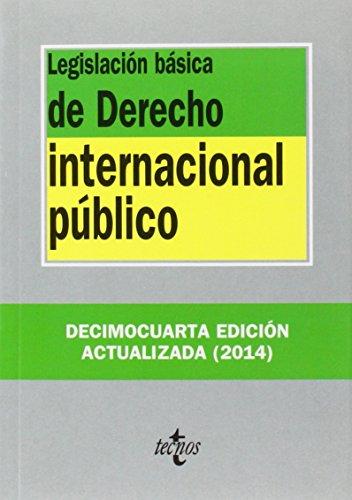 9788430963539: Legislación básica de derecho internacional público / Basic legislation on Public International Law (Biblioteca De Textos Legales / Library of Legal Texts) (Spanish Edition)