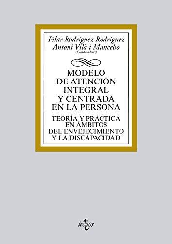 MODELO DE ATENCIÓN INTEGRAL Y CENTRADA EN: Pilar Rodríguez Rodríguez;