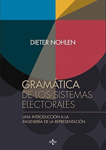 9788430964994: GRAMATICA DE LOS SISTEMAS ELECTORALES.(CIENCIA POLITICA)