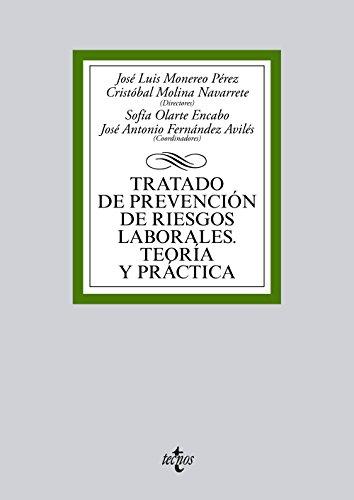 TRATADO DE PREVENCIÓN DE RIESGOS LABORALES. TEORÍA: J.L. Monereo Pérez;