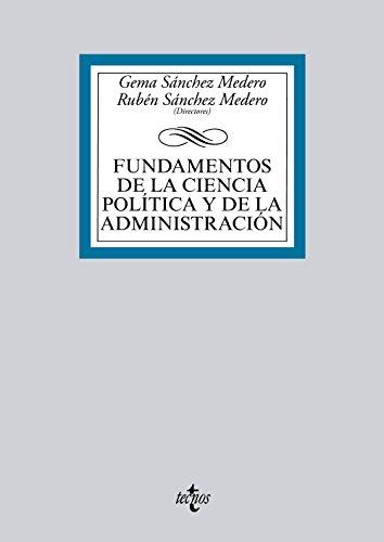 FUNDAMENTOS DE LA CIENCIA POLÍTICA Y DE: Gema Sánchez Medero;