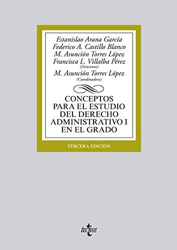 9788430966400: (2015).I.CONCEPTOS ESTUDIO DERECHO ADMINISTRATIVO I GRADO