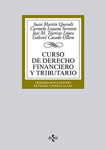 9788430966448: Curso de Derecho Financiero y Tributario (Derecho - Biblioteca Universitaria De Editorial Tecnos)
