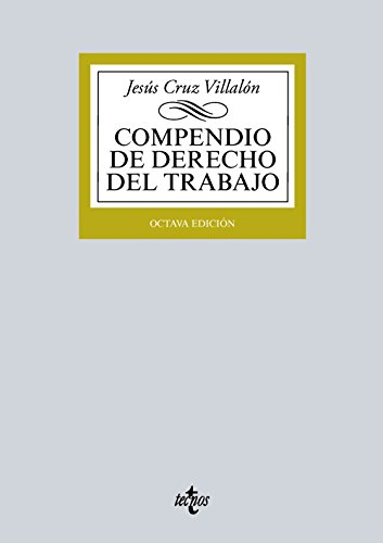 9788430966523: Compendio de Derecho del Trabajo (Derecho - Biblioteca Universitaria De Editorial Tecnos)