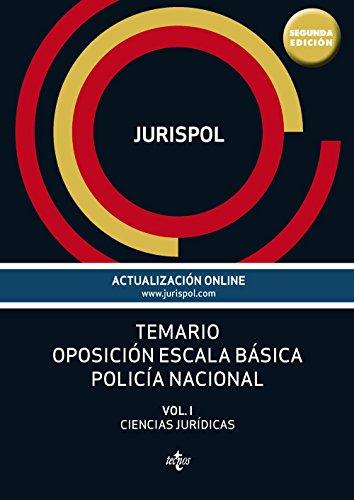 9788430967148: Temario oposición escala básica policía nacional: Vol. I: Ciencias Jurídicas (Derecho - Práctica Jurídica)