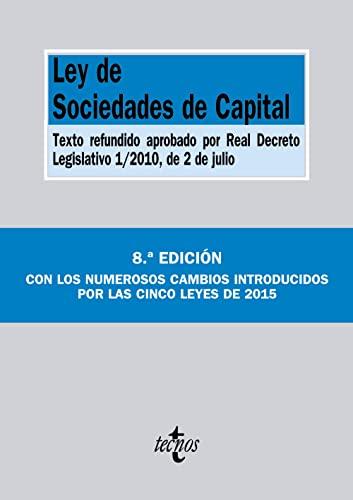 9788430967827: Ley de Sociedades de Capital: Texto refundido aprobado por Real Decreto Legislativo 1/2010, de 2 de julio (Derecho - Biblioteca De Textos Legales)