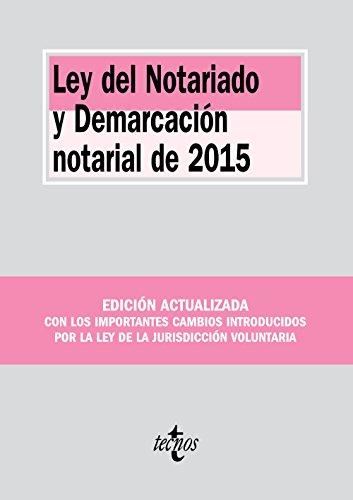 9788430968237: Ley del Notariado y Demarcación notarial de 2015
