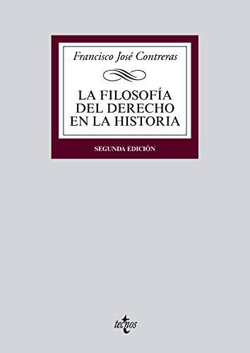 9788430969029: La Filosofía del Derecho en la Historia (Derecho - Biblioteca Universitaria De Editorial Tecnos)