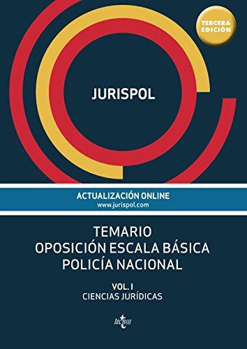 9788430969241: Temario Oposición Escala Básica Policía Nacional. Ciencias Jurídicas -Volumen I (Derecho - Práctica Jurídica)