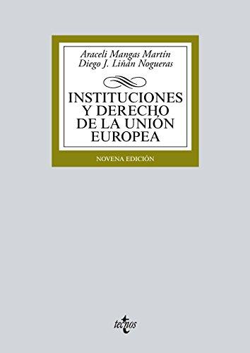9788430969722: Instituciones y Derecho de la Uni�n Europea