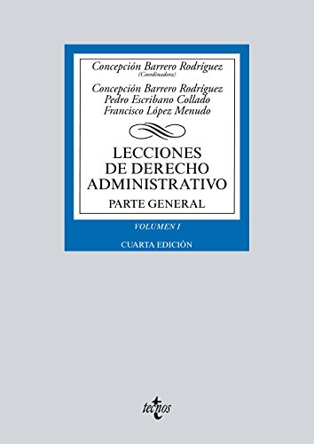 LECCIONES DERECHO ADMINISTRATIVO V1 4ªED: Barrero Rodríguez, Concepción/Escribano