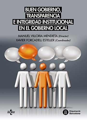BUEN GOBIERNO, TRANSPARENCIA E INTEGRIDAD INSTITUCIONAL EN: Xavier Forcadell Esteller;
