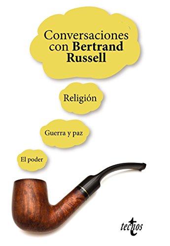 Conversaciones con Bertrand Russell: Russell, Bertrand