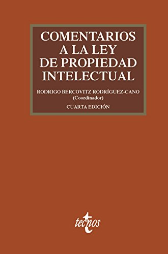 COMENTARIOS A LA LEY DE PROPIEDAD INTELECTUAL: Rodrigo Bercovitz Rodríguez-Cano;