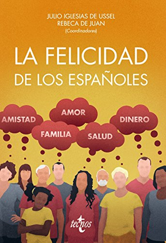 La felicidad de los españoles: Sánchez Santos, José