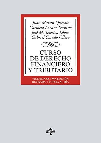 9788430972326: Curso de Derecho Financiero y Tributario (Derecho - Biblioteca Universitaria De Editorial Tecnos)