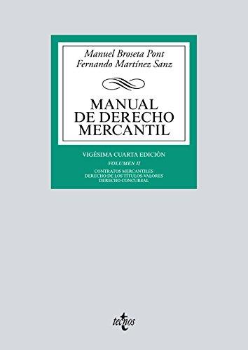 9788430972395: Manual de Derecho Mercantil: Vol. II. Contratos mercantiles. Derecho de los títulos-valores. Derecho Concursal (Derecho - Biblioteca Universitaria De Editorial Tecnos)