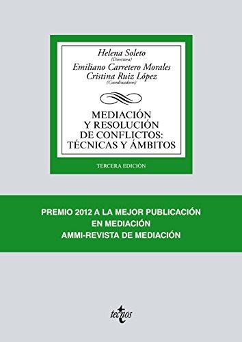 MEDIACIÓN Y RESOLUCIÓN DE CONFLICTOS: TÉCNICAS Y: Helena Soleto; Emiliano