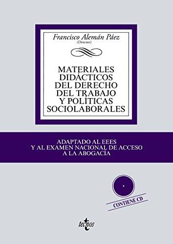 MATERIALES DIDÁCTICOS DEL DERECHO DEL TRABAJO Y: Francisco Alemán Páez;