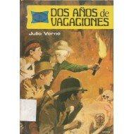 Dos Anos de Vacaciones (Novelas Famosas) (Spanish Edition): Jules Verne