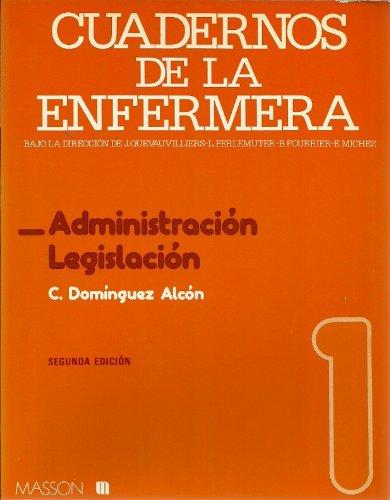 9788431103972: Cuadernos de la enfermera,nº 1:administracion y legislacion