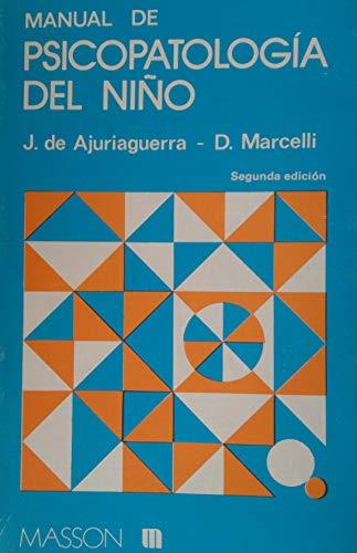 MANUAL DE PSICOPATOLOGIA DEL NIÑO: J. DE AJURIAGUERRA