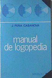 Manual de logopedia,: Peña Casanova, Jordi