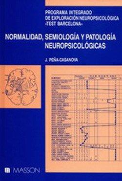 9788431105709: Normalidad,semiologia y patologia neuropsicologicas