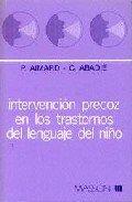 9788431106140: Intervencion precoz en los trastornos del lenguaje del Niño