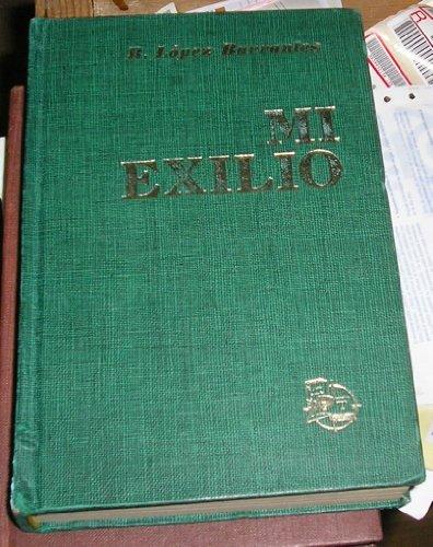 Ramón López Barrantes: Mi exilio (1939-1951)