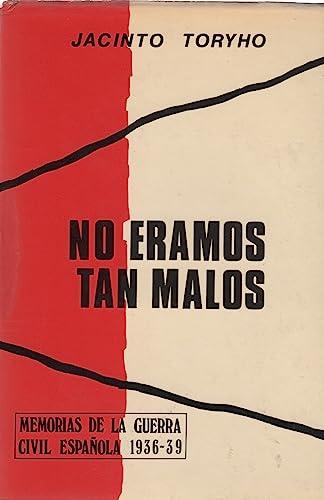 9788431201937: No eramos tan malos (Spanish Edition)