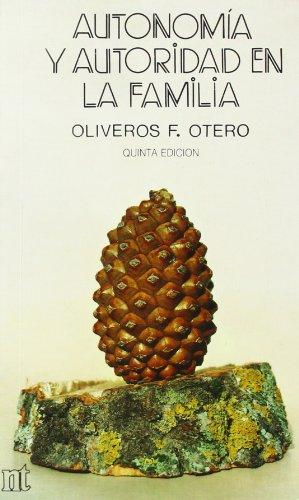 Autonomía y autoridad en la familia: Otero, Oliveros F.