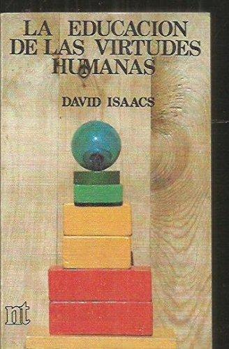 9788431304270: La educacion de las virtudes humanas (v. 1: Coleccion ICE) (Spanish Edition)