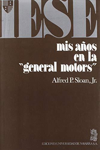 9788431305970: MIS AÑOS CON LA GENERAL MOTORS