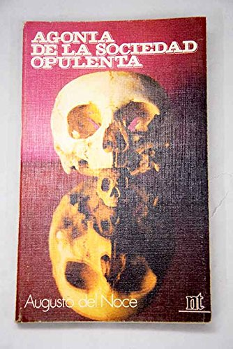 9788431306090: Agonía de la sociedad opulenta