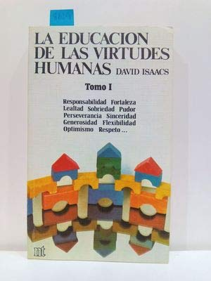 9788431306885: La educación de las virtudes humanas. (Tomo 2) (NT educación)