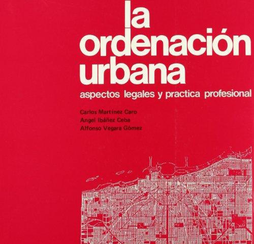 9788431309022: La ordenación urbana: Aspectos legales y práctica profesional (Spanish Edition)