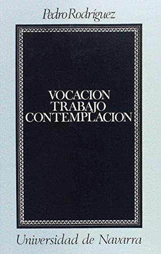 9788431309589: Vocacion, trabajo, contemplacion (Coleccion teologica) (Spanish Edition)