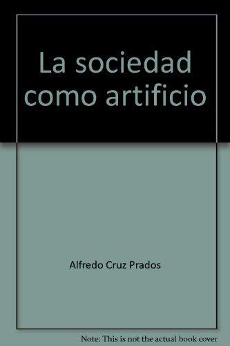 9788431309671: La sociedad como artificio: El pensamiento politico de Hobbes (Coleccion filosofica) (Spanish Edition)