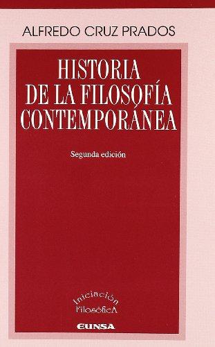 Historia de La Filosofia Contemporanea (Paperback): Alfredo Cruz Prados