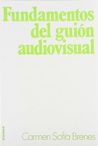 9788431310141: Fundamentos del guión audiovisual (Ciencias de la información) (Spanish Edition)