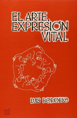 El arte, expresión vital: Luis Borobio